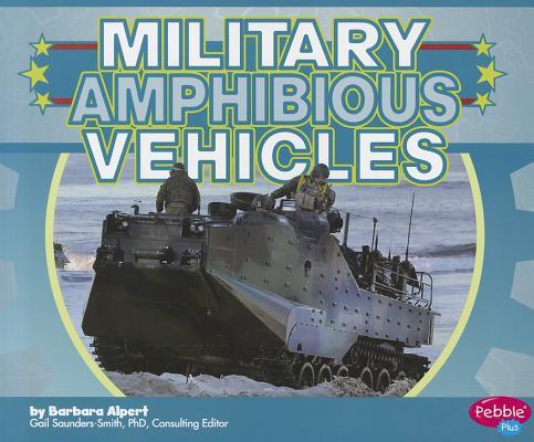 Military Amphibious Vehicles By Alpert, Barbara